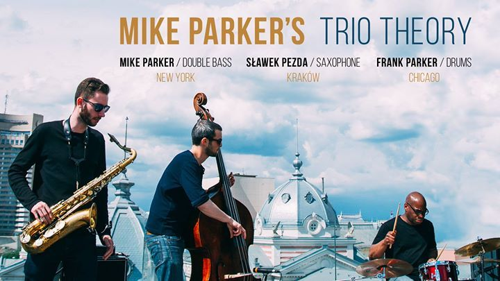 MIKE PARKER'S TRIO THEORY