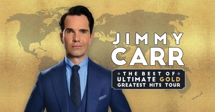 "Jimmy Carr ""The Best Of, Ultimate, Gold, Greatest Hits"""